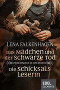 Das Mädchen und der schwarze Tod / Die Schicksalsleserin - Zwei Romane in einem Band