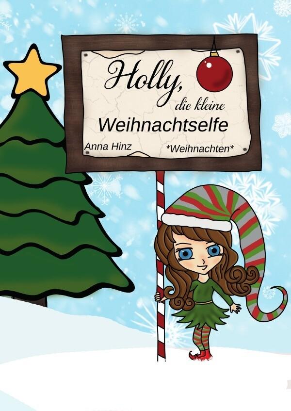 Holly, die kleine Weihnachtselfe als Buch