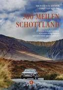 500 Meilen Schottland