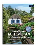 Romantische Gartenreisen in den Niederlanden und Belgien