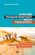 Von der Trabantenstadt nach Tongatapu