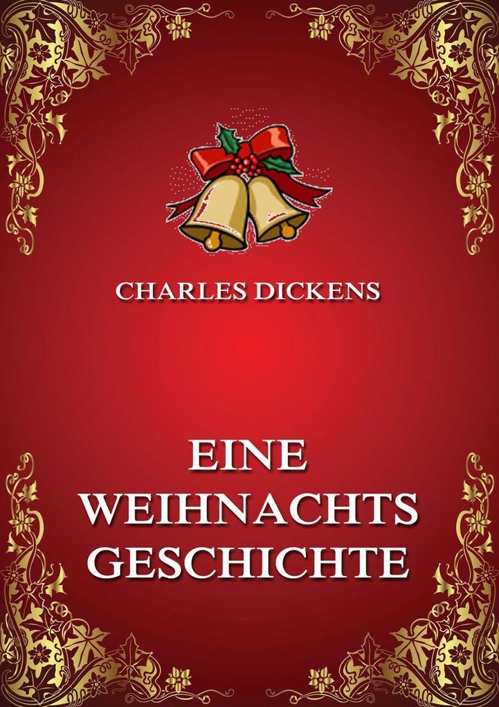 Eine Weihnachtsgeschichte als eBook epub