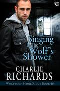 Singing in the Wolf's Shower (Wolves of Stone Ridge, #46)