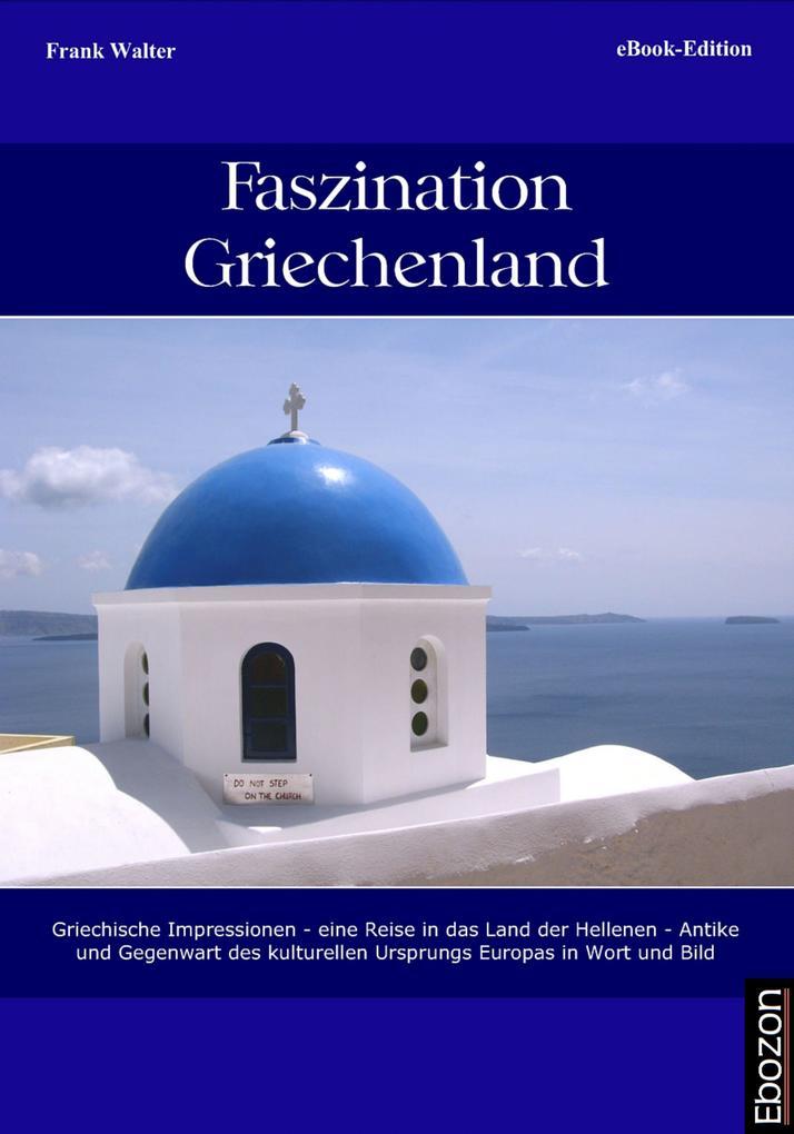 Faszination Griechenland als eBook