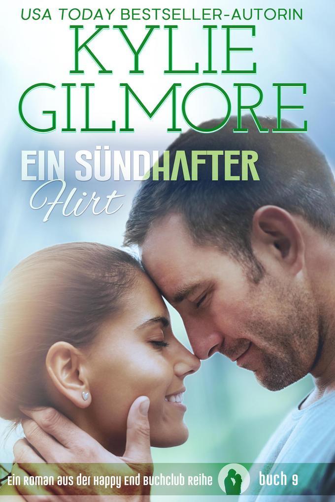 Ein sündhafter Flirt (Happy End Buchclub, Buch 9) als eBook