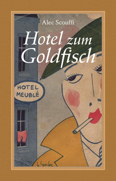 Hotel zum Goldfisch als Buch (gebunden)