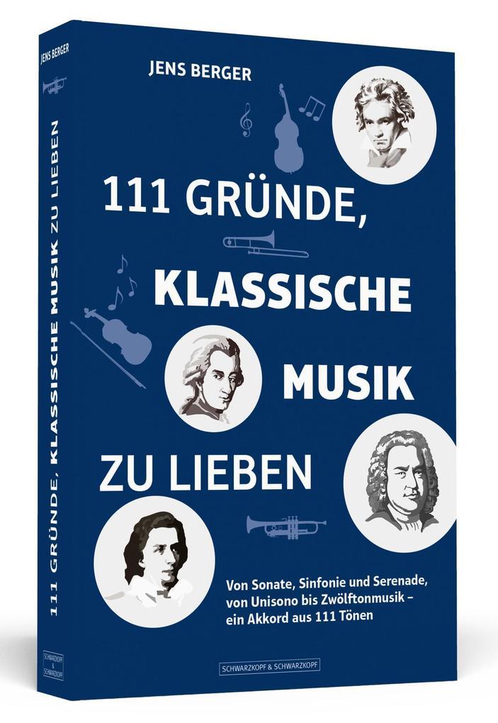 111 Gründe, klassische Musik zu lieben als Taschenbuch