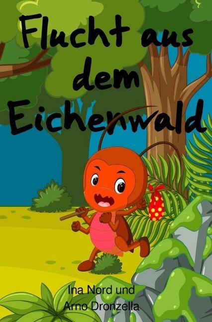 Flucht aus dem Eichenwald als Buch