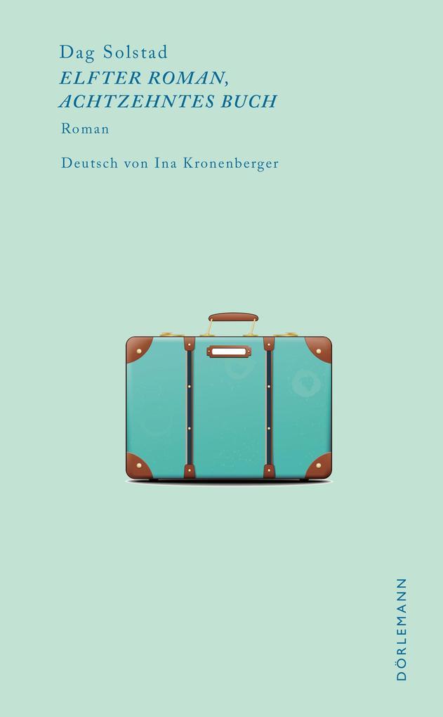 Elfter Roman, achtzehntes Buch als eBook