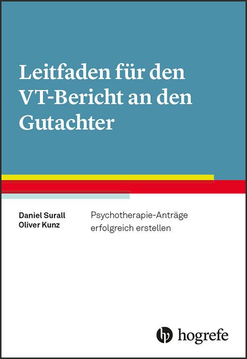 Leitfaden für den VT-Bericht an den Gutachter als Buch