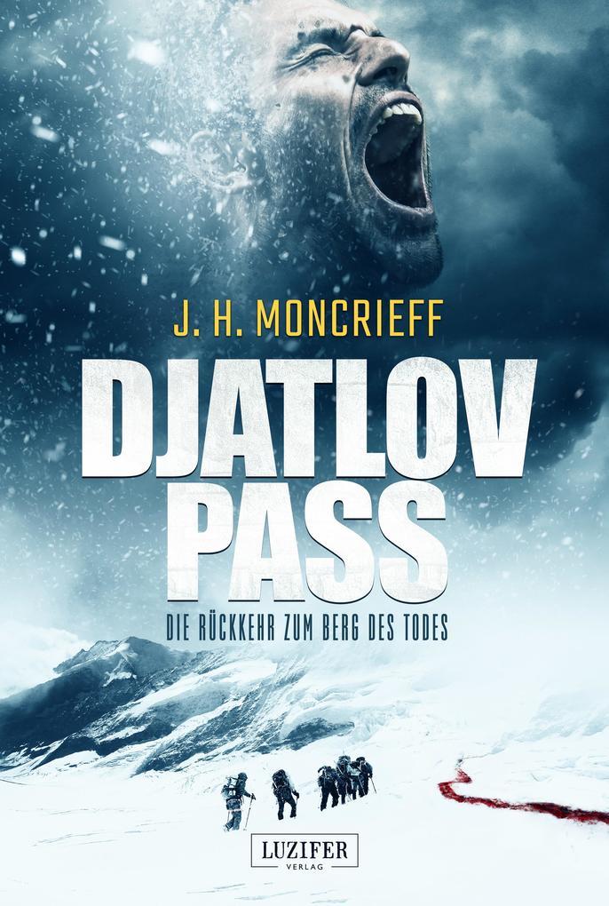 DJATLOV PASS - Die Rückkehr zum Berg des Todes als Buch (kartoniert)