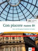 Con piacere nuovo B1. Kurs- und Übungsbuch Italienisch mit MP3-CD