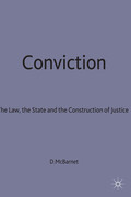 Conviction: The Law, the State and the Construction of Justice