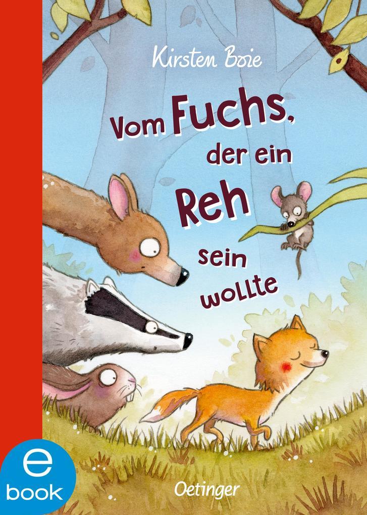 Vom Fuchs, der ein Reh sein wollte als eBook