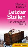 [Herbert Dutzler: Letzter Stollen]