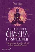 Entdecke deine Chakra-Persönlichkeit