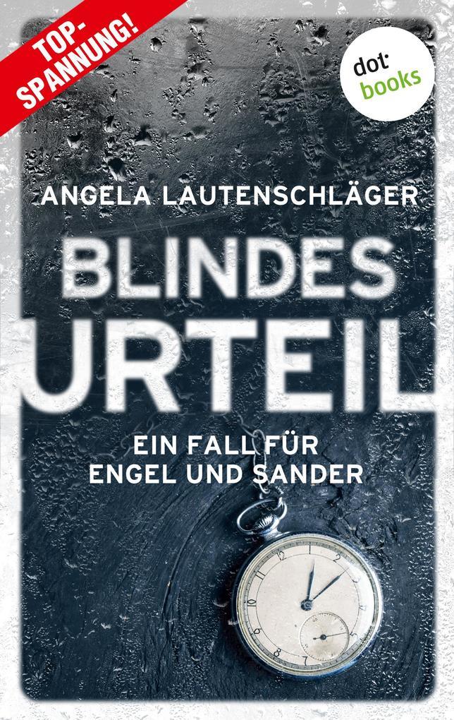 Blindes Urteil - Ein Fall für Engel und Sander 4 als eBook epub