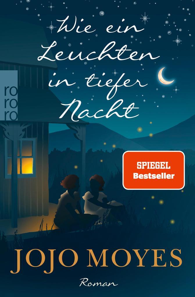 Wie ein Leuchten in tiefer Nacht als eBook