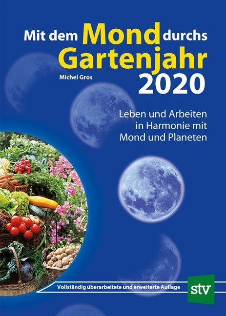 Mit dem Mond durchs Gartenjahr 2020 als Buch