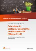 Schreiben in Biologie, Geschichte und Mathematik, Klassen 7-10)