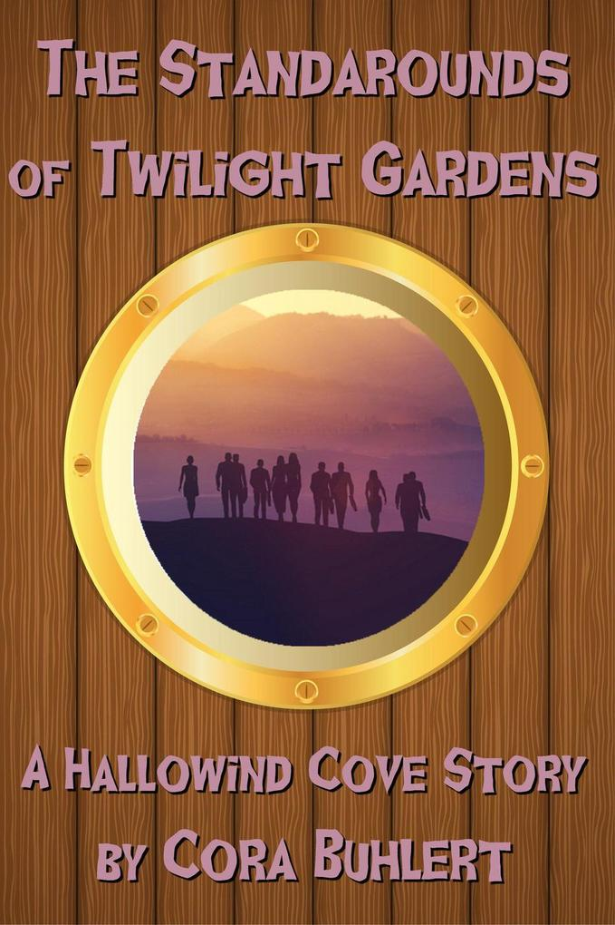 The Standarounds of Twilight Gardens (Hallowind Cove, #5) als eBook