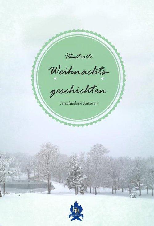 Illustrierte Weihnachtsgeschichten als eBook