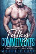 Filthy Commitments (A Submissives' Secrets, #4)