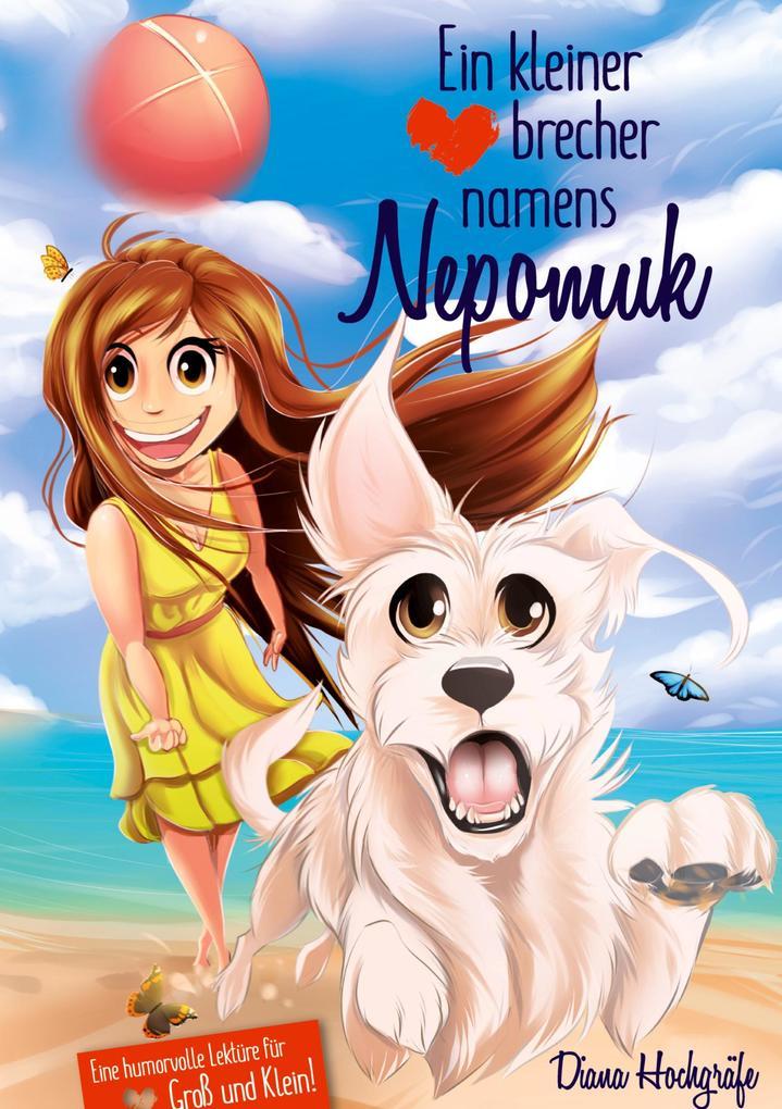 Ein kleiner Herzensbrecher namens Nepomuk als Buch
