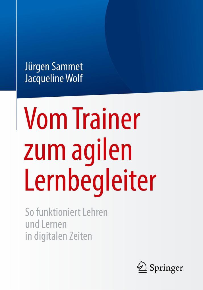Vom Trainer zum agilen Lernbegleiter als Buch