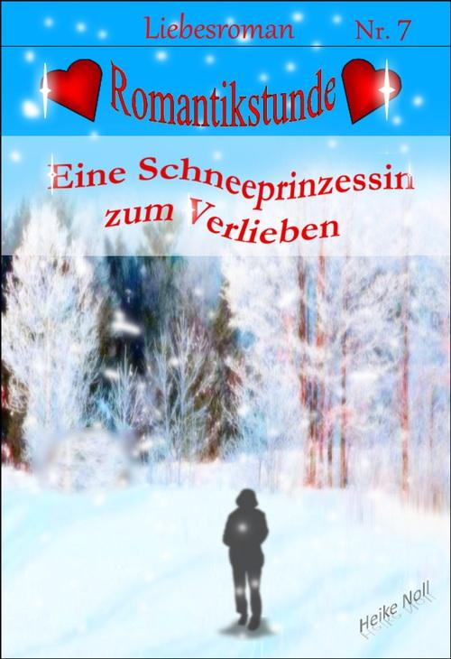 Eine Schneeprinzessin zum Verlieben als eBook