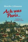 Ach was Paris ...