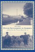 First Dutch Settlement in Alberta