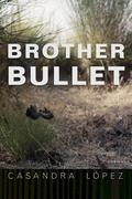Brother Bullet, Volume 84: Poems