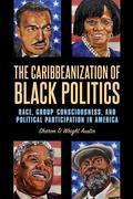 Caribbeanization of Black Politics, The