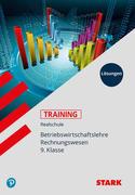STARK Lösungen zu Training Realschule - BwR 9. Klasse