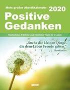 Positive Gedanken 2020 - Abreißkalender