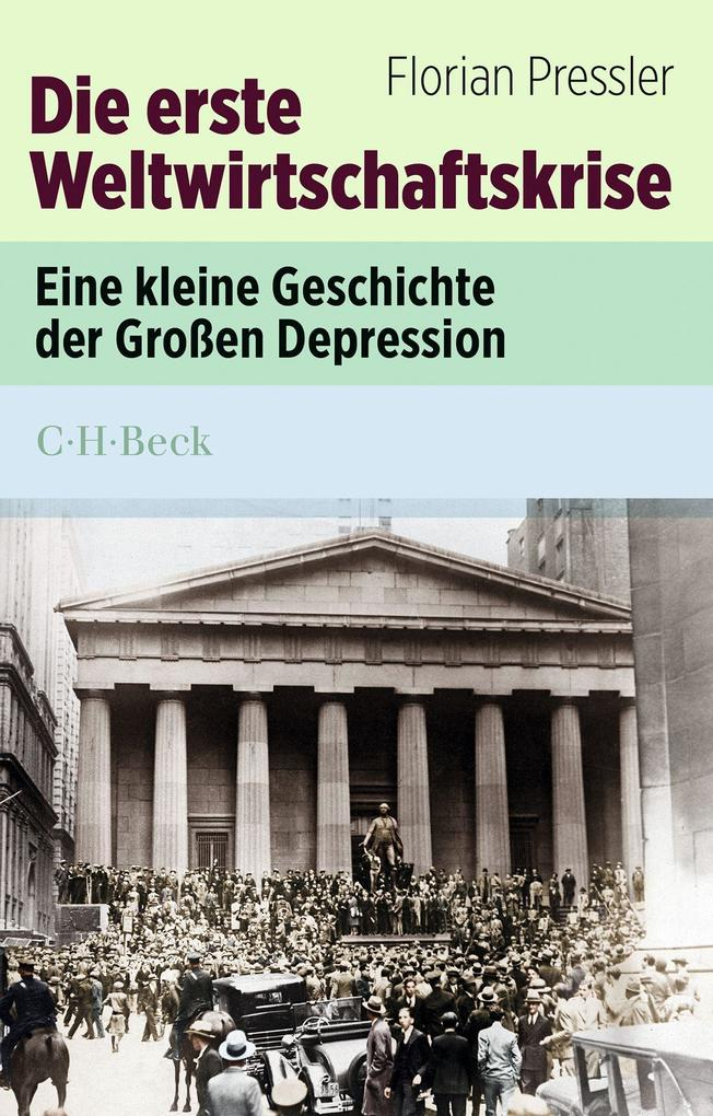 Die erste Weltwirtschaftskrise als Taschenbuch