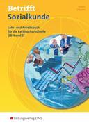 Betrifft Sozialkunde. Lehr- und Arbeitsbuch für die Fachhochschulreife (LB 4 und 5). BOS 1. Rheinland-Pfalz