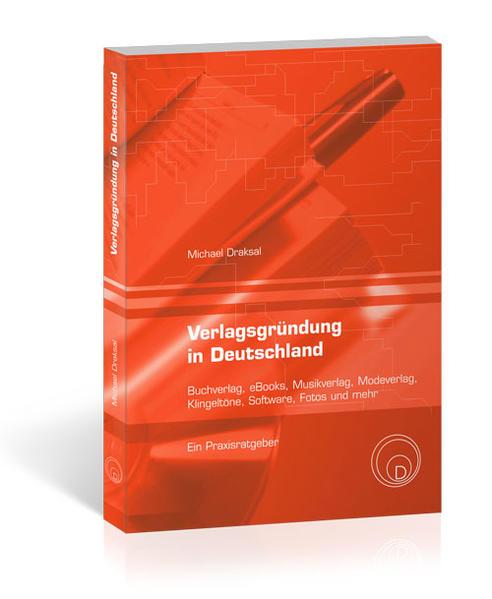 Verlagsgründung in Deutschland als Buch von Mic...