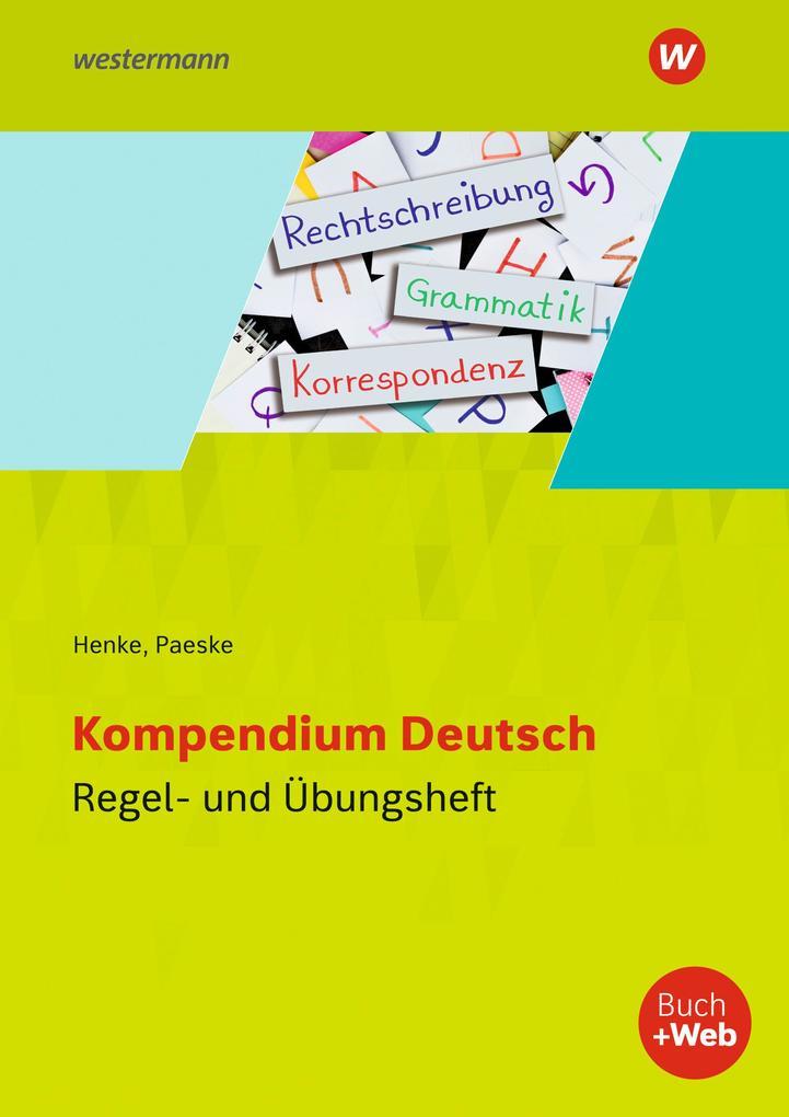 Kompendium Deutsch. Regel- und Übungsheft als Buch