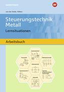 Steuerungstechnik Metall. Lernsituationen. Arbeitsbuch