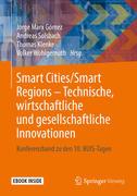 Smart Cities/Smart Regions - Technische, wirtschaftliche und gesellschaftliche Innovationen