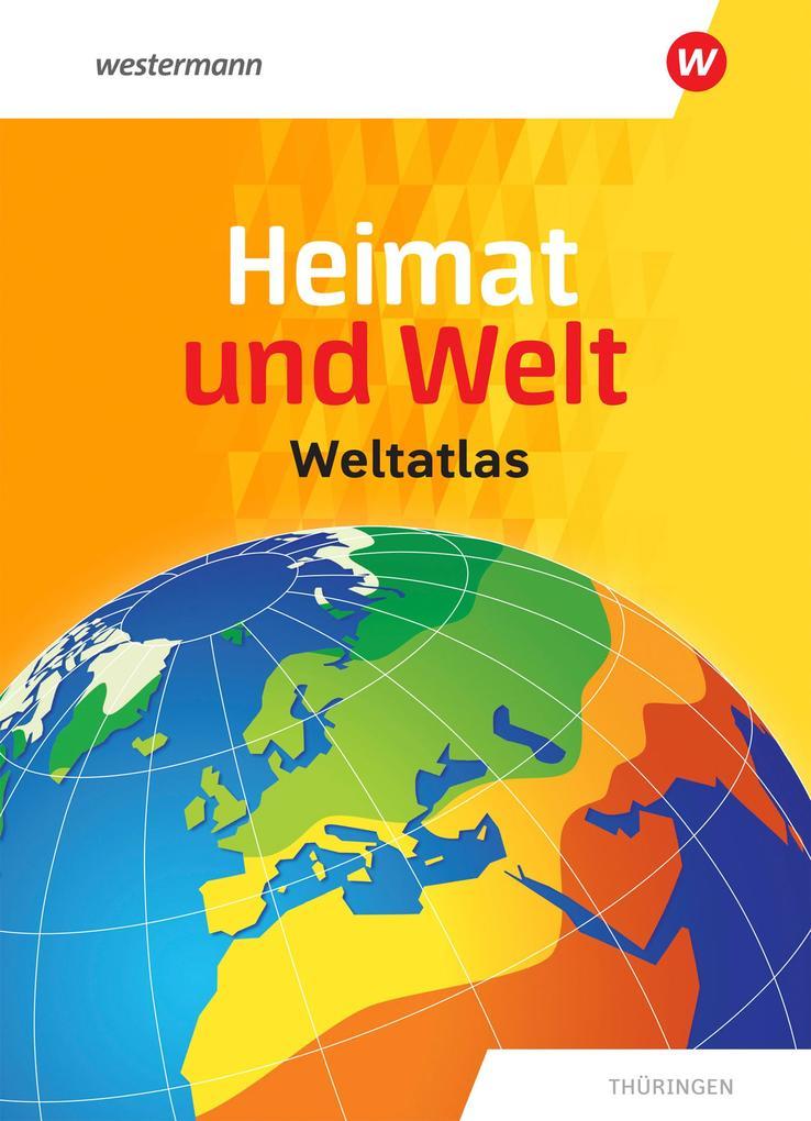 Heimat und Welt Weltatlas. Aktuelle Ausgabe Thüringen als Buch