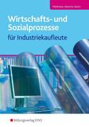 Wirtschafts- und Sozialprozesse für Industriekaufleute. Schülerband
