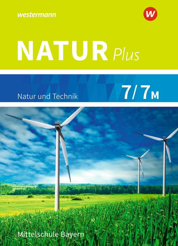 Natur plus 7 / 7M. Schülerband. Bayern als Buch (gebunden)