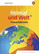 Heimat und Welt Universalatlas. Aktuelle Ausgabe Berlin / Brandenburg