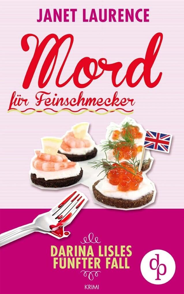 Mord für Feinschmecker (Krimi, Cosy Crime) als eBook