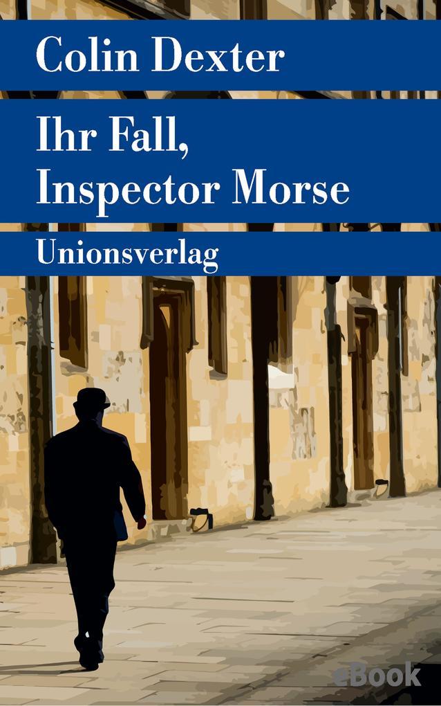 Ihr Fall, Inspector Morse als eBook