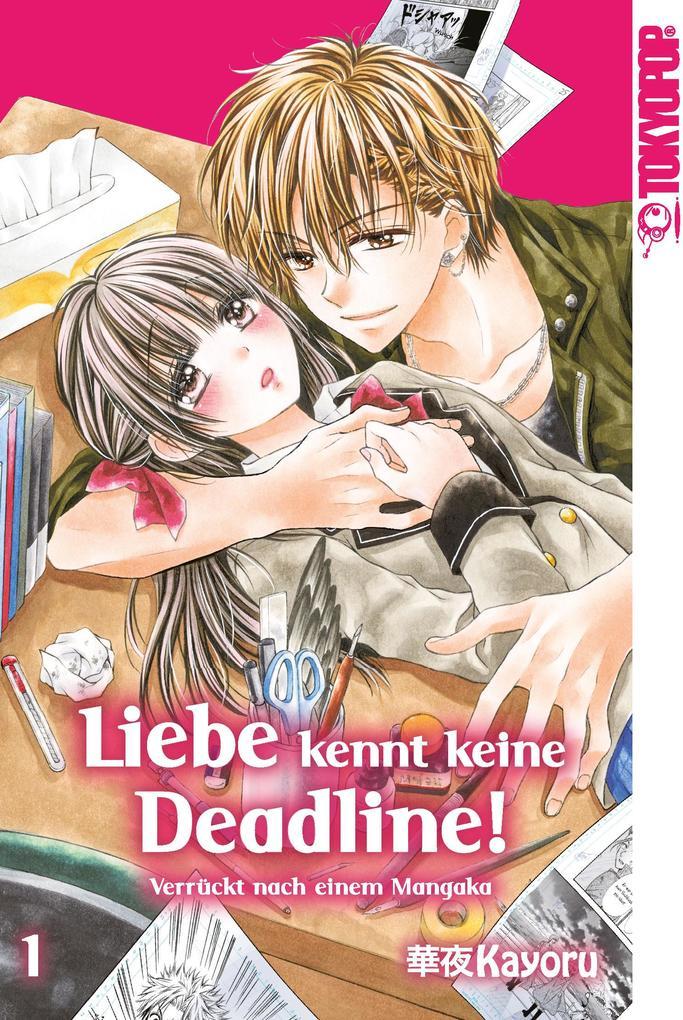 Liebe kennt keine Deadline! 01 als Taschenbuch