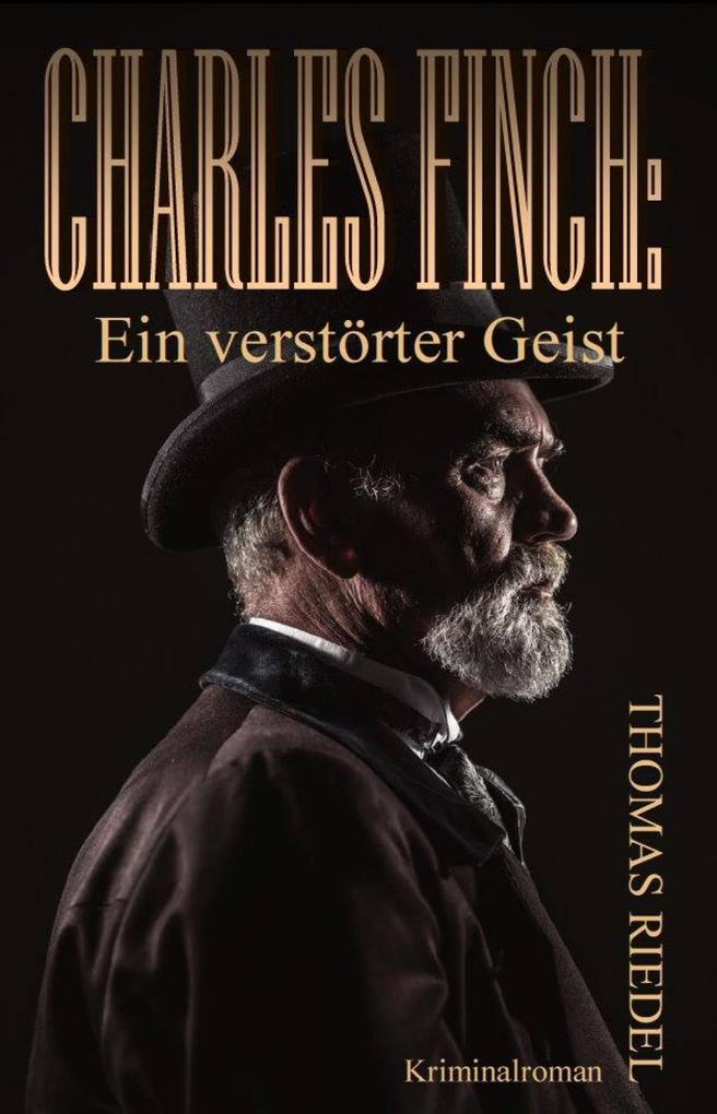Charles Finch: Ein verstörter Geist als eBook epub